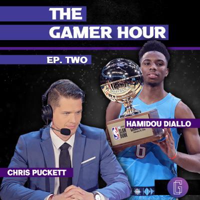 The Gamer Hour - Puckett Interviews Slam Dunk Champ Hamidou Diallo