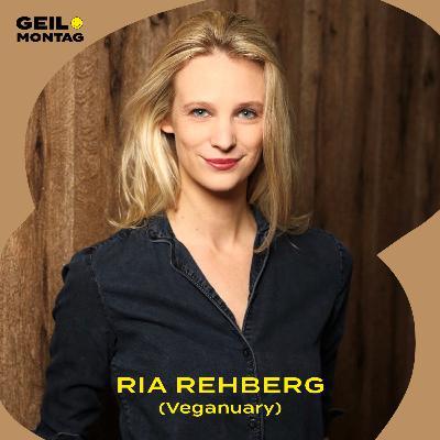 Ria Rehberg (Veganuary): Wann ist unsere Gesellschaft fleischfrei?