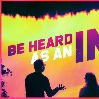 Be Heard as an INTP