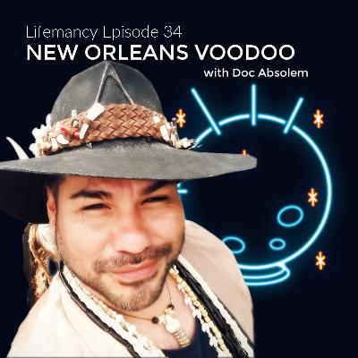 New Orleans Voodoo with Doc Absolem