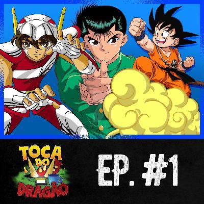 TDD EP #1 | Animes da nossa Infância e Adolescência