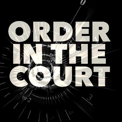 55: Order in the Court (Transfinite Ordinal Numbers)