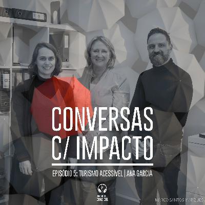 S1E5 | Turismo Inclusivo | Ana Garcia - Accessible Portugal
