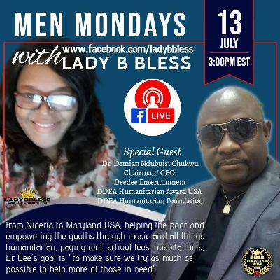 #6 July 13, 2020 - (Dr. Demian Ndubuisi Chukwu) Men Mondays