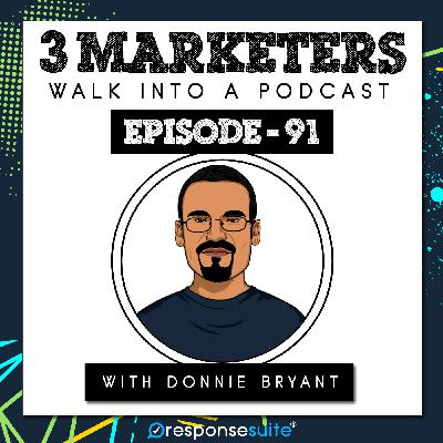 091: The $2 Million Email Campaign [Donnie Bryant]