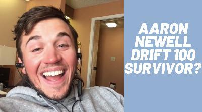 Aaron Newell Surviving Drift 100 Ultra