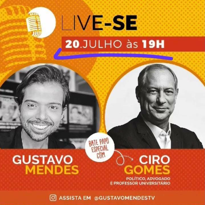 20/07/2020   Ciro Gomes conversa com o comediante Gustavo Mendes