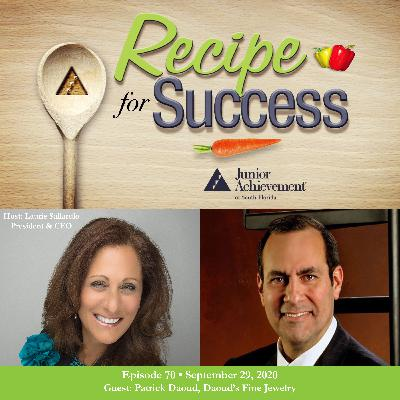 Recipe for Success with Guest Patrick Daoud, Daoud's Fine Jewelry