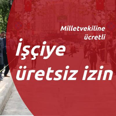 Yeni Ekonomik Paketi: Milletvekiline ücretli, işçiye ücretsiz izin   İskender Bayhan değerlendirdi