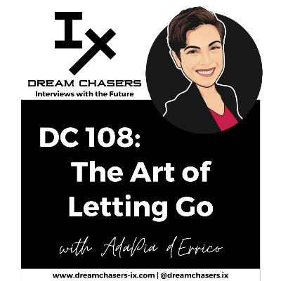 DC108: AdaPia d'Errico - The Art of Letting Go