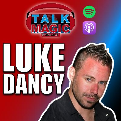 29: Luke Dancy The Face Of Murphy's Magic | Talk Magic With Craig Petty #29