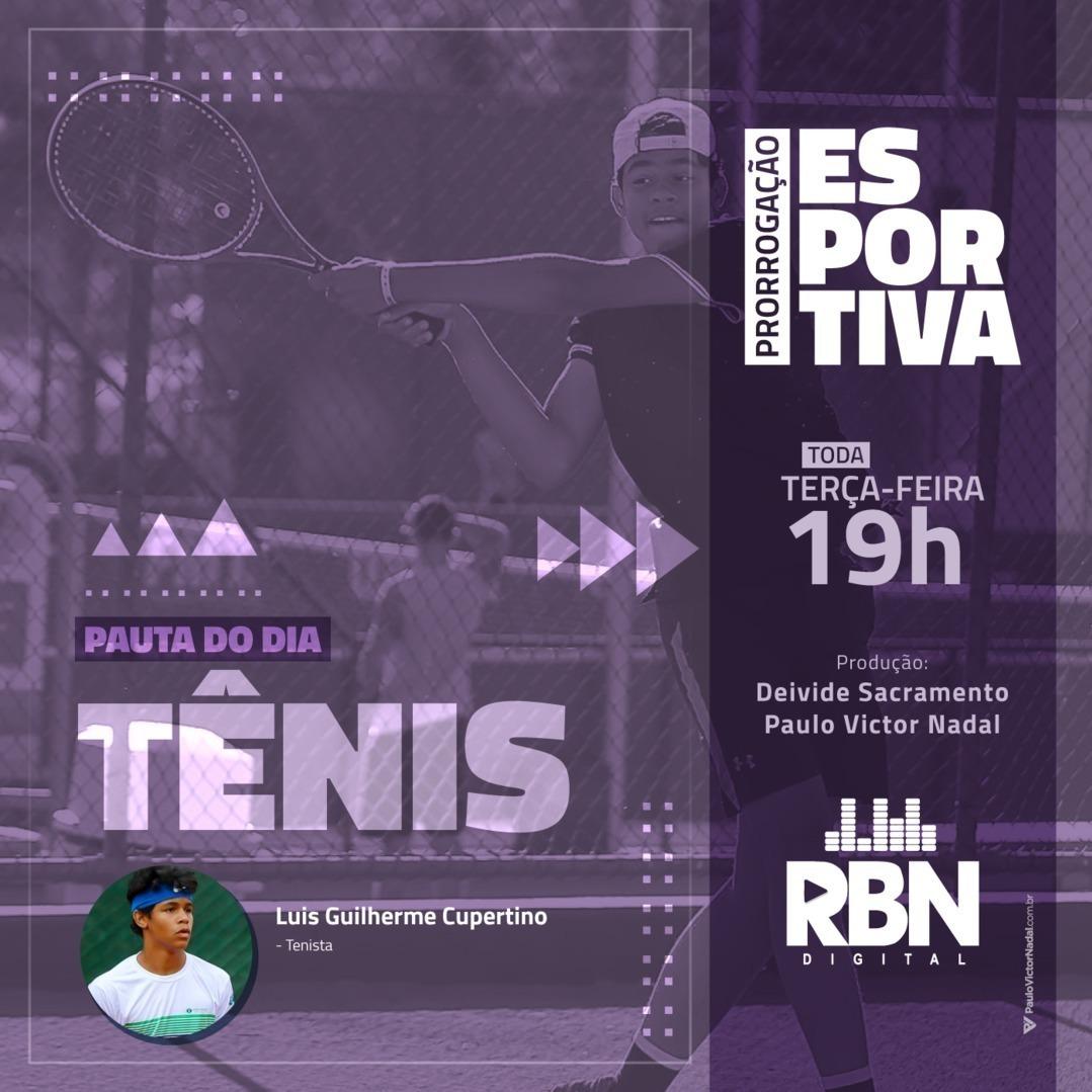 Prorrogação Esportiva #23 Tênis