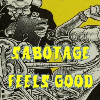 *UNLOCKED* – Sabotage Feels Good