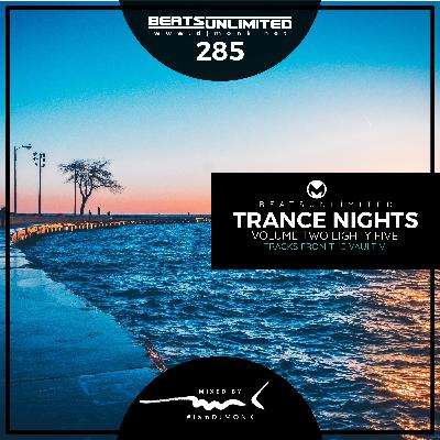 285 Trance Nights Volume 0285 | Tracks from the Vault V