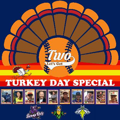 """Let's Get Two S2 Ep 79 """"Turkey Day"""""""