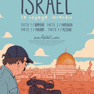 Critique du Film ISRAEL LE VOYAGE INTERDIT - Partie 1