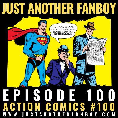 S2:E29 – Action Comics #100