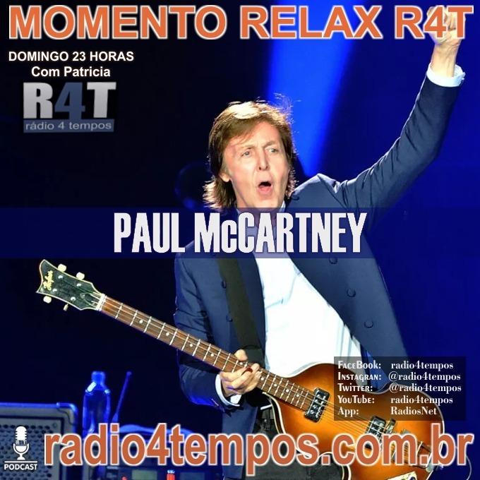Rádio 4 Tempos - Momento Relax - Paul McCartney:Patricia Mosna