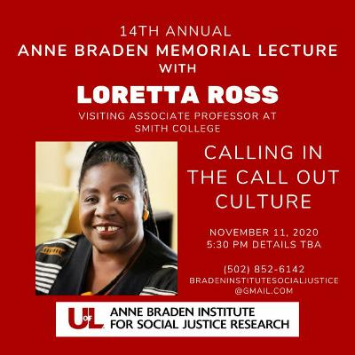 Sustainability Now! | Loretta Ross | Calling In The Calling Out Culture | Nov. 23, 2020