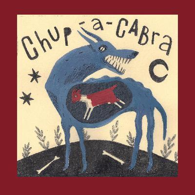 Episode 20: Chupacabra
