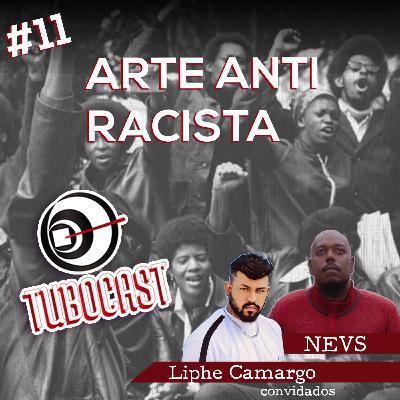 #11 ARTE ANTI-RACISTA
