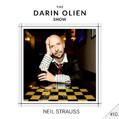 #10 Neil Strauss on Breaking Down Your Past to Build Your Future