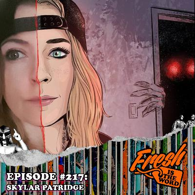 Episode #217: Skylar Patridge – Freelance Artist, Illustrator and Cartoonist, Artist on Titles Such as Relics Of Youth (Vault), Reversal (Dark Horse), and Volume (Scout)