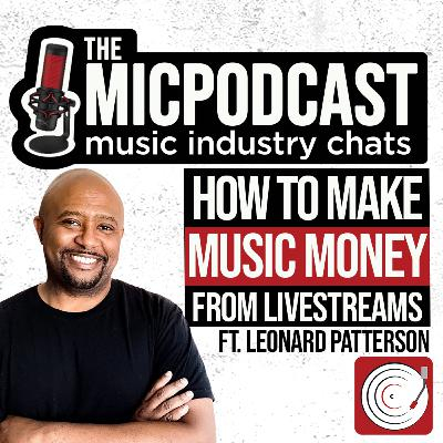 How To Make Music Money From Livestreams ft. Leonard Patterson of Artist Collective (Author of 365 Livestream Ideas for Musicians)