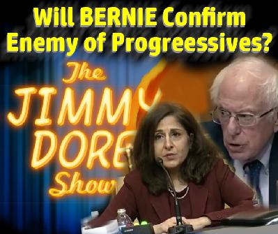 Will Bernie Confirm Enemy of Progressives?