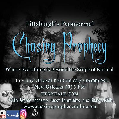 Pittsburgh's Paranormal Radio Show Chasing Prophecy BRUCE OLAV SOLHEIM, PH.D. A Paranormal Lightning