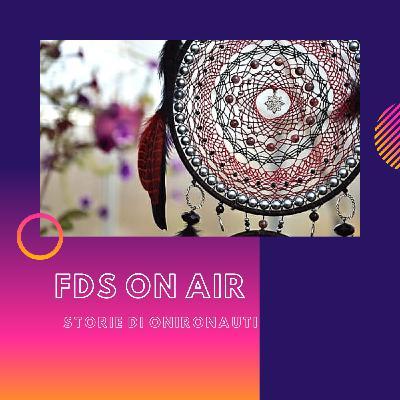 FDS ON AIR - Storie Di Onironauti