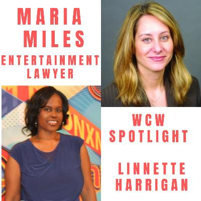 Entertainment Lawyer Maria Miles & WCW Spotlight Linnette Harrigan