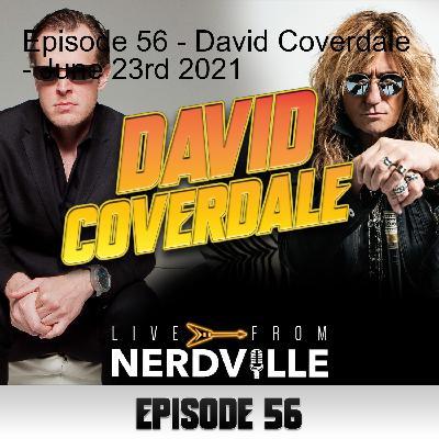 Episode 56 - David Coverdale - June 23rd 2021
