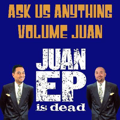 Ask Us Anything Volume Juan