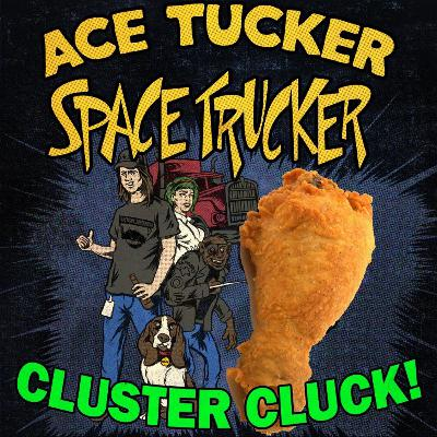 CLUSTER CLUCK!
