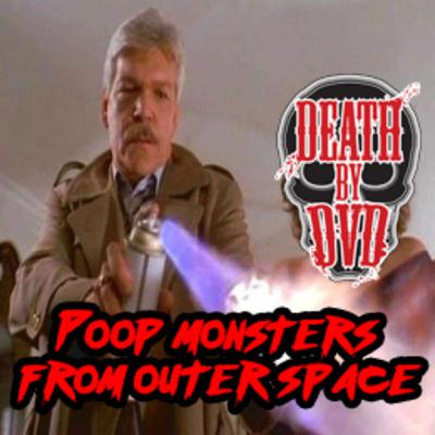 Poop monsters from outer space