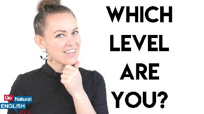 What level is my English? 🤔How to evaluate your own English speaking level