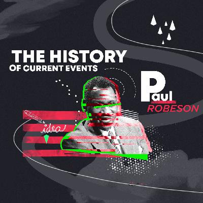 Paul Robeson - the Superstar We Don't Remember