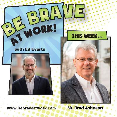 Episode 85: W. Brad Johnson, Part 2
