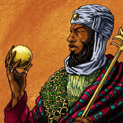 Episode #114- Who Was Mali's Richest King? (Part I)