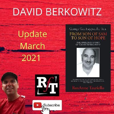 David Berkowitz Update-Spiritual or Psychological? - 3:8:21, 5.36 PM