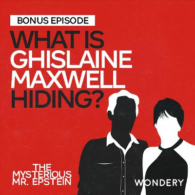 Update: What Is Ghislaine Maxwell Hiding? | 8