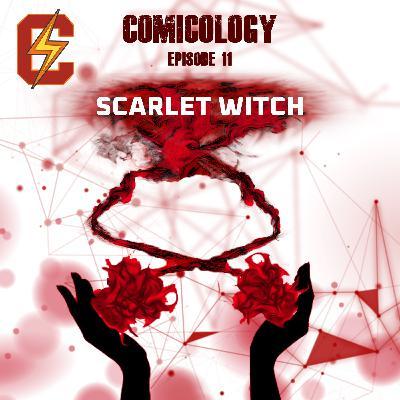 E11 - Scarlet Witch   اسکارلت ویچ