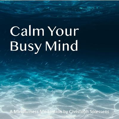 Calm Your Busy Mind