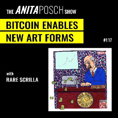 Rarescrilla: Bitcoin Enables New Art Forms
