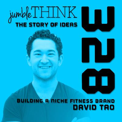 Building a Niche Fitness Brand with David Tao
