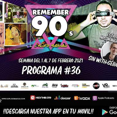 #36 Remember 90s Radio Show by Floid Maicas