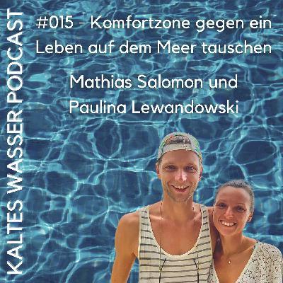 #015 Komfortzone gegen ein Leben auf dem Meer tauschen (Mathias und Paulina | The Companionship)