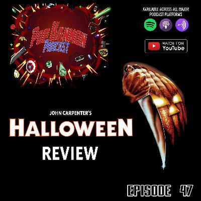 Episode 47 | John Carpenter's Halloween (1978)