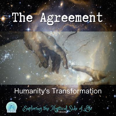 The Agreement: Humanity's Transformation